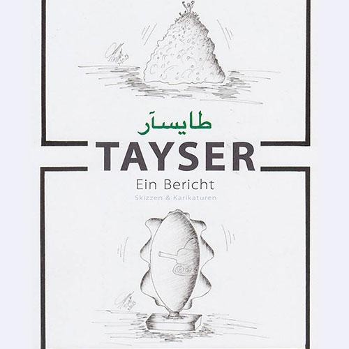 Tayser - Ein Bericht - Skizzen & Karrikaturen
